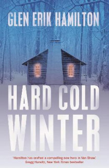 Hard Cold Winter av Glen Erik Hamilton (Heftet)