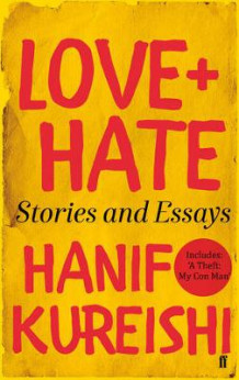 Love and hate av Hanif Kureishi (Innbundet)