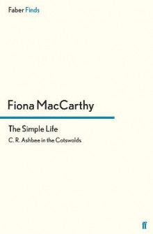 The Simple Life av Fiona MacCarthy (Heftet)