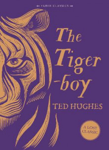 The Tigerboy av Ted Hughes (Innbundet)