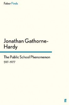 The Public School Phenomenon av Jonathan Gathorne-Hardy (Heftet)