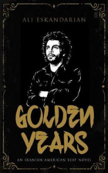 Golden Years av Ali Eskandarian (Heftet)