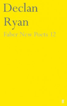 Faber New Poets: Part 12 av Declan Ryan (Heftet)