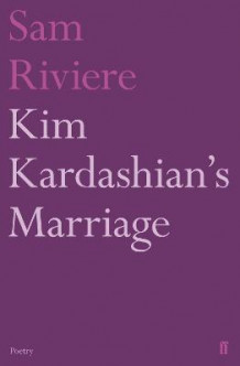 Kim Kardashian's Marriage av Sam Riviere (Heftet)