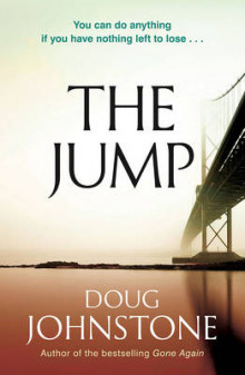 The Jump av Doug Johnstone (Heftet)