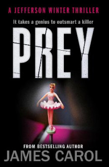 Prey: Book 3 av James Carol (Heftet)