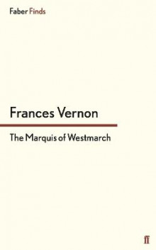 The Marquis of Westmarch av Frances Vernon (Heftet)
