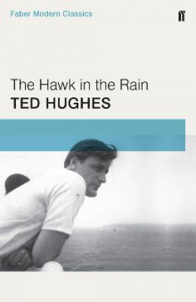 The Hawk in the Rain av Ted Hughes (Heftet)