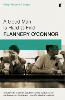 A Good Man is Hard to Find av Flannery O'Connor (Heftet)