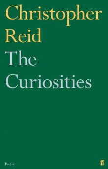 The Curiosities av Christopher Reid (Heftet)