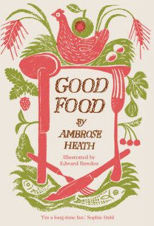 Good Food av Ambrose Heath (Innbundet)
