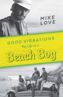 Good Vibrations av Mike Love (Innbundet)