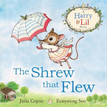 The Shrew that Flew av Julia Copus (Innbundet)