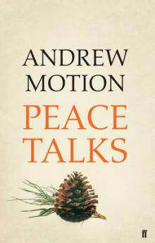 Peace Talks av Sir Andrew Motion (Innbundet)