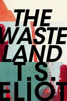 The Waste Land av T. S. Eliot (Innbundet)