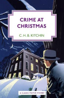 Crime at Christmas av C. H. B. Kitchin (Heftet)