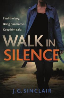Walk in Silence av J. G. Sinclair (Heftet)
