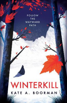 Winterkill av Kate A. Boorman (Heftet)