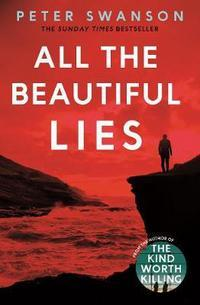 All the beautiful lies av Peter Swanson (Heftet)