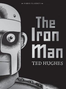The Iron Man av Ted Hughes (Innbundet)