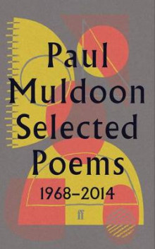 Selected Poems 1968-2014 av Paul Muldoon (Innbundet)