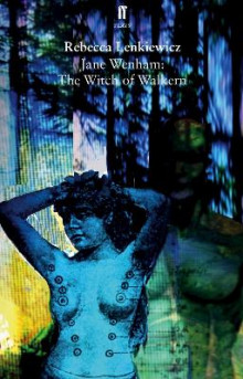 Jane Wenham: The Witch of Walkern av Rebecca Lenkiewicz (Heftet)