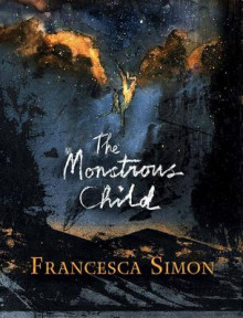 The Monstrous Child av Francesca Simon (Innbundet)