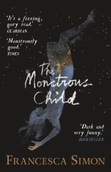 The monstrous child av Francesca Simon (Heftet)