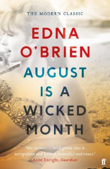 August is a Wicked Month av Edna O'Brien (Heftet)