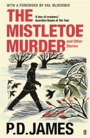 The Mistletoe Murder and Other Stories av P. D. James (Heftet)