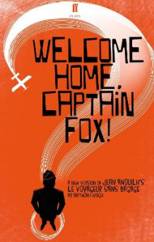 Welcome Home, Captain Fox! av Anthony Weigh (Heftet)