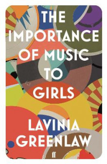 The Importance of Music to Girls av Lavinia Greenlaw (Heftet)