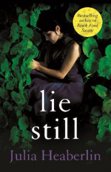 Lie Still av Julia Heaberlin (Heftet)