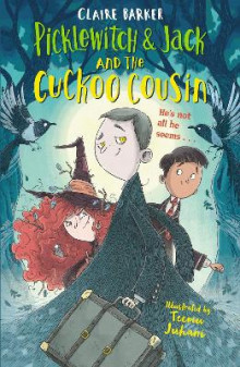 Picklewitch & Jack and the Cuckoo Cousin av Claire Barker (Heftet)