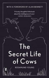 The secret life of cows av Rosamund Young (Innbundet)