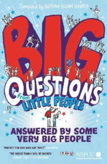 Big Questions From Little People . . . Answered By Some Very Big People av Gemma Elwin Harris (Heftet)