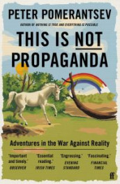 This Is Not Propaganda av Peter Pomerantsev (Heftet)