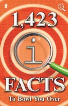1,423 QI facts to bowl you over av John Lloyd, James Harkin og Anne Miller (Innbundet)