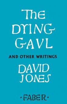 The Dying Gaul and Other Writings av David Jones (Heftet)
