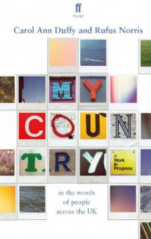 My Country: A Work in Progress av Carol Ann Duffy og Rufus Norris (Heftet)