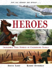 Heroes av David Long (Innbundet)