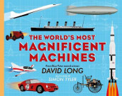 The World's Most Magnificent Machines av David Long (Innbundet)