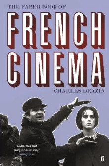 The Faber Book of French Cinema av Charles Drazin (Heftet)