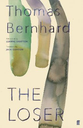 The Loser av Thomas Bernhard (Heftet)