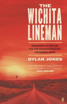 The Wichita Lineman av Dylan Jones (Innbundet)