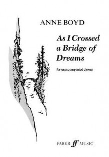As I Crossed a Bridge of Dreams (Heftet)