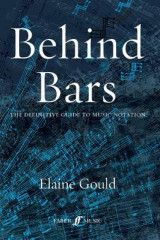 Omslag - Behind Bars: The Definitive Guide to Music Notation
