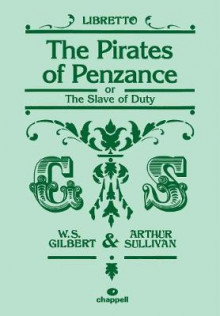 The Pirates of Penzance av Arthur Seymour Sullivan og William S. Gilbert (Heftet)