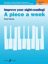 Omslag - Improve Your Sight-Reading! - A Piece a Week Piano: Grade 3