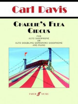 Omslag - Charlie's Flea Circus (Saxophone and Piano Score and Parts)